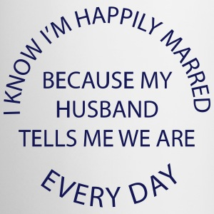 Happily Married Wife Mugs & Drinkware - Coffee/Tea Mug