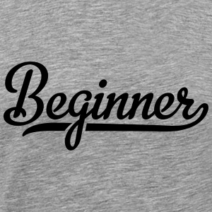 beginner T-Shirts - Men's Premium T-Shirt