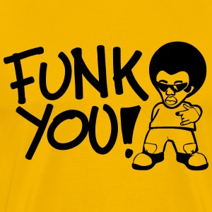 Funk You! Men's Premium T-Shirt - Men's Premium T-Shirt