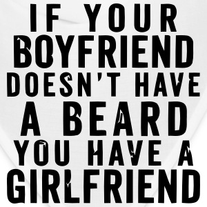 IF YOUR BOYFRIEND DOESN'T HAVE A BEARD Caps - Bandana