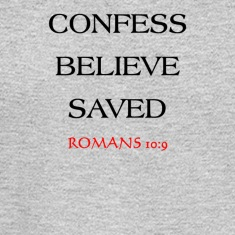 CONFESS BELIEVE SAVED (CBS)