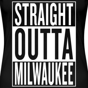 straight outta Milwaukee Women's T-Shirts - Women's Premium T-Shirt