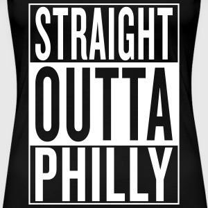 straight outta Philly Women's T-Shirts - Women's Premium T-Shirt