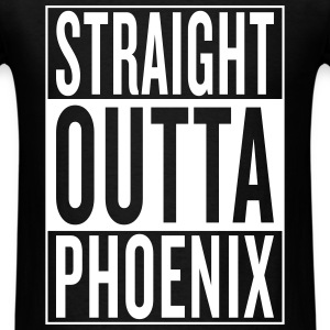 straight outta Phoenix T-Shirts - Men's T-Shirt