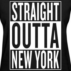 straight outta New York Women's T-Shirts - Women's T-Shirt