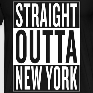 straight outta New York T-Shirts - Men's Premium T-Shirt