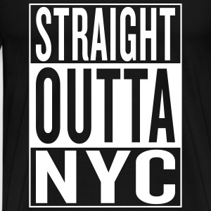 straight outta NYC T-Shirts - Men's Premium T-Shirt