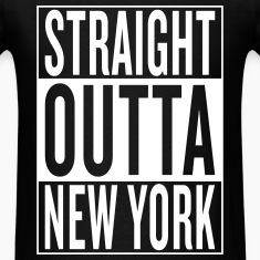 straight outta New York T-Shirts