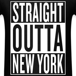 straight outta New York T-Shirts - Men's T-Shirt