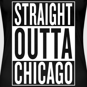 straight outta Chicago Women's T-Shirts - Women's Premium T-Shirt