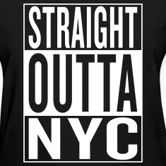 straight outta NYC Women's T-Shirts