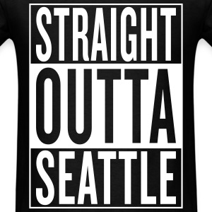 straight outta Seattle T-Shirts - Men's T-Shirt