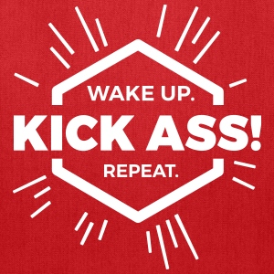 wake up kick ass repeat Statement fun motivation  Bags & backpacks - Tote Bag