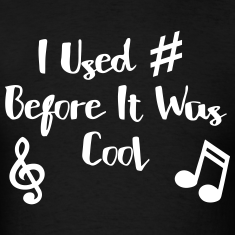I Used # Before It Was Cool T-Shirts