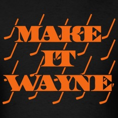 Make It Wayne T-Shirts