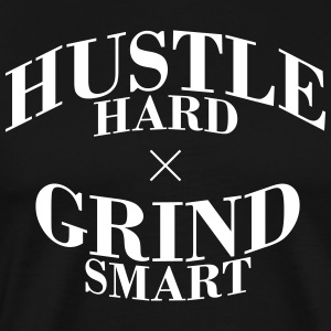 Hustle Hard Grind Smart - Men's Premium T-Shirt