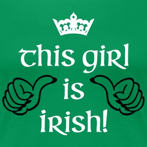 This Girl is Irish Women's T-Shirts - Women's Premium T-Shirt