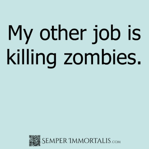 Job killing zombies (black)