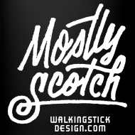 Design ~ Mostly Scotch Coffee Mug
