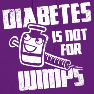 Diabetes Is Not For Wimps Hoodies - Women's Hoodie