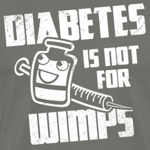 Diabetes Is Not For Wimps T-Shirts - Men's Premium T-Shirt