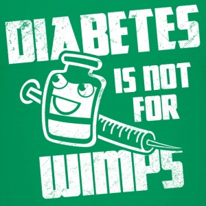 Diabetes Is Not For Wimps Kids' Shirts - Kids' Premium T-Shirt