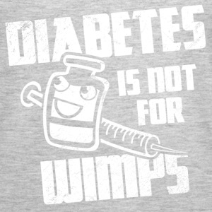 Diabetes Is Not For Wimps Tanks - Women's Premium Tank Top