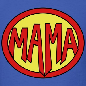 Super, Hero, Heroine, Super Mama T-Shirts - Men's T-Shirt
