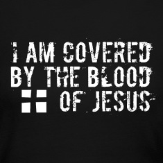 I am Covered by the Blood of Jesus -modern design