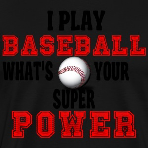 Baseball Power - Men's Premium T-Shirt