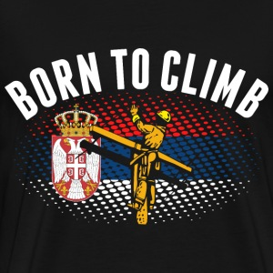 Born To Climb Serbian Lineman - Men's Premium T-Shirt