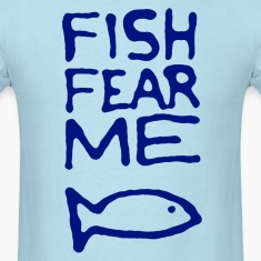 Fish Fear Me Fisherman Shirt