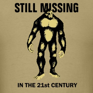 Bigfoot is still missing funny Shirt - Men's T-Shirt