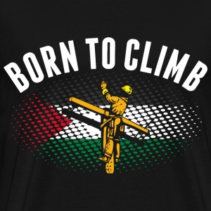 Born To Climb Palestinian Lineman - Men's Premium T-Shirt
