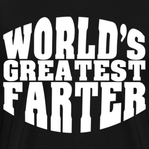 World's Greatest Farter - Men's Premium T-Shirt