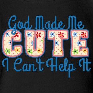 God Made Me Cute - Baby Short Sleeve One Piece