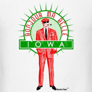 Bonjour ma belle Iowa, Francisco Evans ™ T-Shirts - Men's T-Shirt