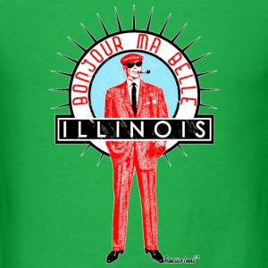 Bonjour ma belle Illinois, Francisco Evans ™ T-Shirts - Men's T-Shirt