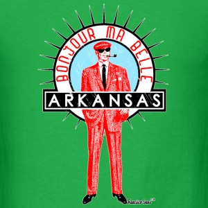 Bonjour ma belle Arkansas, Francisco Evans ™ T-Shirts - Men's T-Shirt