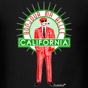 Bonjour ma belle California, Francisco Evans ™ T-Shirts - Men's T-Shirt