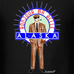 Bonjour ma belle Alaska, by Francisco Evans ™ T-Shirts - Men's T-Shirt