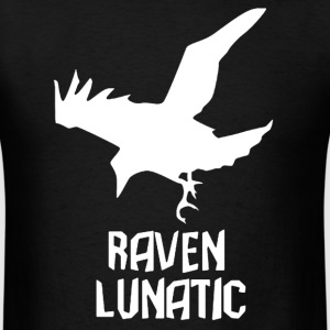 Raven Lunatic T-Shirts - Men's T-Shirt