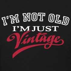 Not Old Vintage 2C Women's T-Shirts