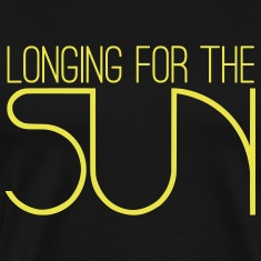 Longing For The Sun T-Shirts
