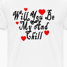will_you_be_my_and_chill_valentine