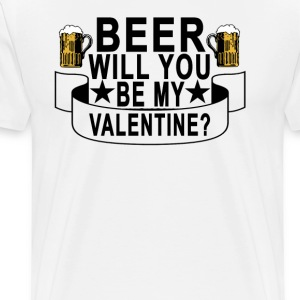 beer_will_you_be_my_valentine - Men's Premium T-Shirt