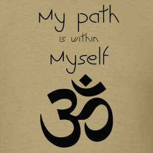 My path is within myself - Men's T-Shirt
