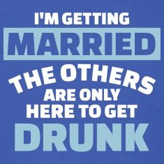 I'm getting married T-Shirts