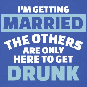 I'm getting married T-Shirts - Men's T-Shirt