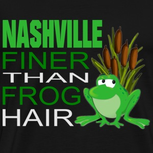 Nashville Finer Than Frog Hair Men's T-Shirt - Men's Premium T-Shirt